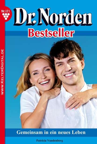 Patricia Vandenberg Dr. Norden Bestseller 171 – Arztroman недорого