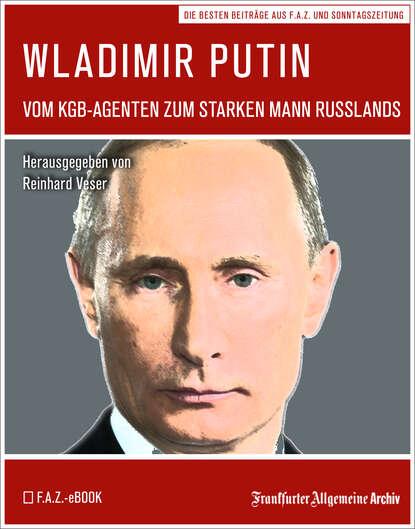Frankfurter Allgemeine Archiv Wladimir Putin недорого