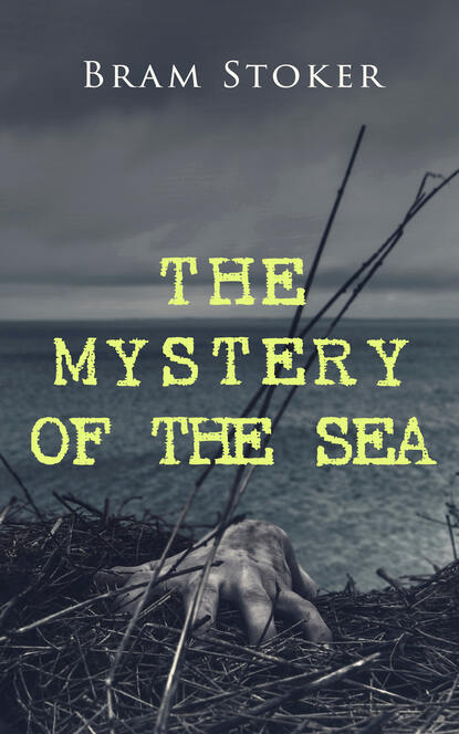 Bram Stoker THE MYSTERY OF THE SEA недорого