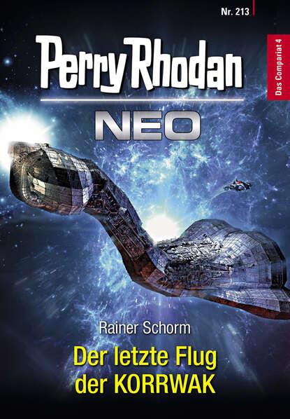 Rainer Schorm Perry Rhodan Neo 213: Der letzte Flug der KORRWAK dirk angelroth der flug zum uluru