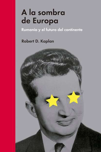 Robert D. Kaplan A la sombra de Europa robert s kaplan the strategy focused organization