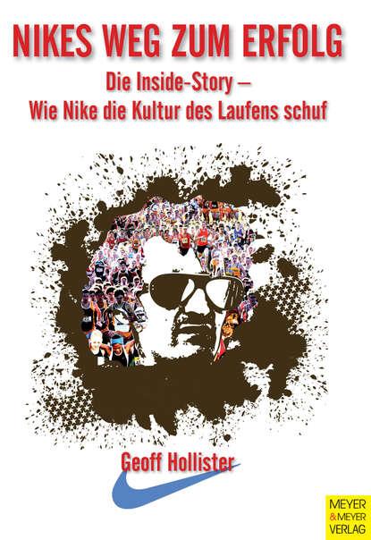 Geoff Hollister Nikes Weg zum Erfolg gisela schlüter per k mit highspeed zum erfolg im business