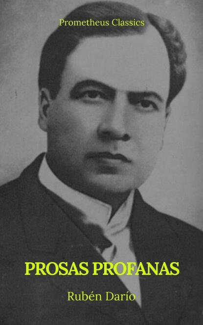 Rubén Darío Prosas profanas (Prometheus Classics) недорого