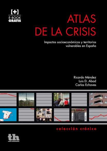 Ricardo Méndez Gutiérrez del Valle Atlas de la Crisis недорого