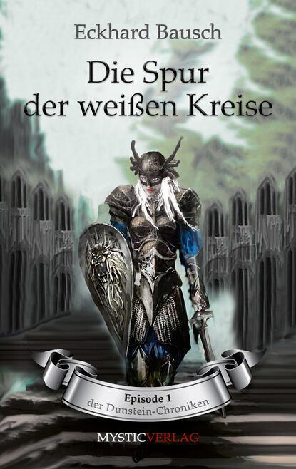 Eckhard Bausch Die Spur der weißen Kreise дутики der spur der spur de034amde817