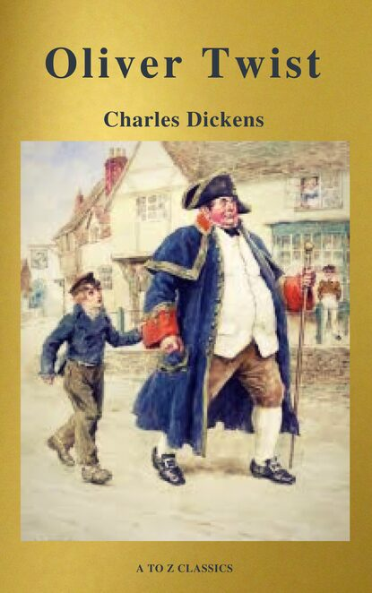 A to Z Classics Oliver Twist (Active TOC, Free Audiobook) (A to Z Classics) недорого