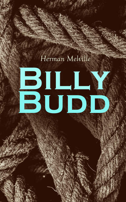 Герман Мелвилл Billy Budd melville herman billy budd