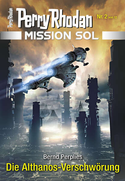 Bernd Perplies Mission SOL 2: Die Althanos-Verschwörung недорого