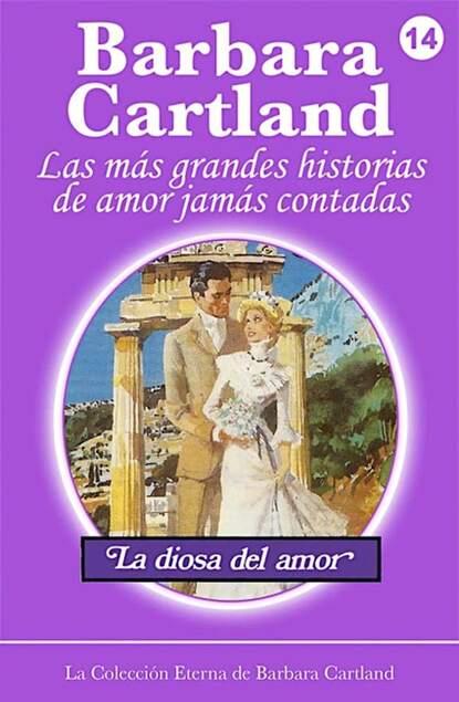 Barbara Cartland La Diosa Del Amor barbara cartland el amor es la clave