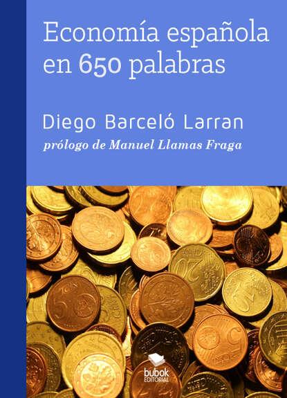 Фото - Diego Barceló Larran Economía española en 650 palabras nancy hernández garcía palabras e imagen en morirás lejos