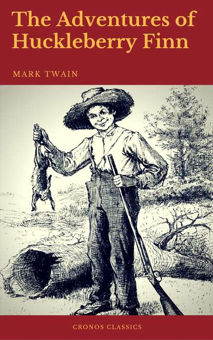 Марк Твен The Adventures of Huckleberry Finn (Cronos Classics) марк твен adventures of huckleberry finn illustrated