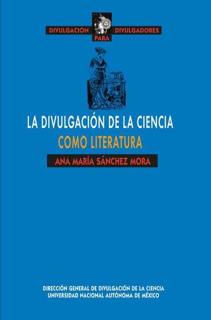 Фото - Ana María Sánchez Mora La divulgación de la ciencia como literatura ana catalina emmerich profecías de la beata ana catalina emmerich