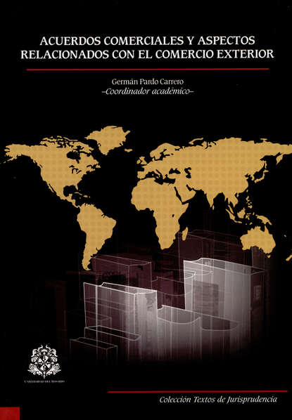 Autores Varios Acuerdos comerciales y aspectos relacionados con el comercio exterior jairo téllez mosquera aspectos toxicológicos psicológicos y sociales relacionados con el consumo de bebidas alcohólicas