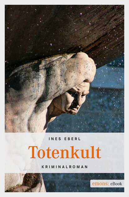 Ines Eberl Totenkult недорого