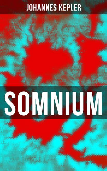 Johannes Kepler Somnium недорого