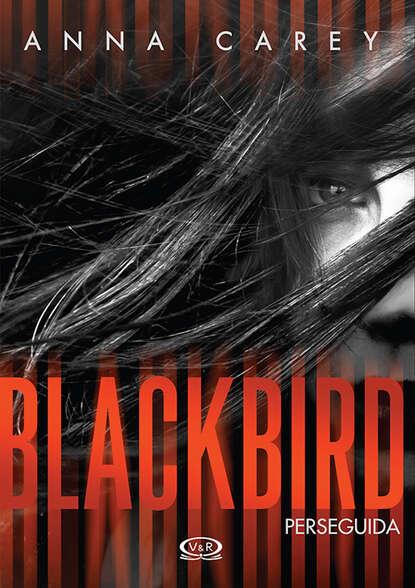 Anna Carey Blackbird
