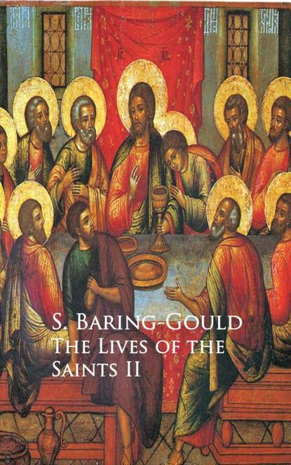 S. Baring-Gould The Lives of the Saints недорого