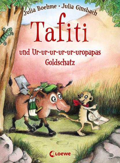 Julia Boehme Tafiti und Ur-ur-ur-ur-ur-uropapas Goldschatz игрушка bruder mercedes benz самосвал 03 623