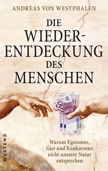 Фото - Andreas von Westphalen Die Wiederentdeckung des Menschen peter berne parsifal oder die höhere bestimmung des menschen