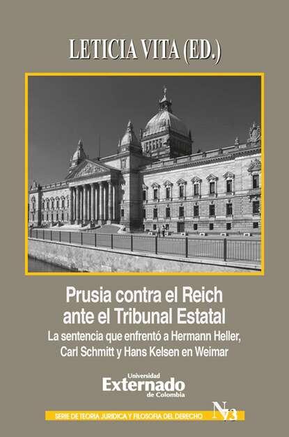 Carl Schmitt Prusia contra el Reich ante el Tribunal Estatal фото