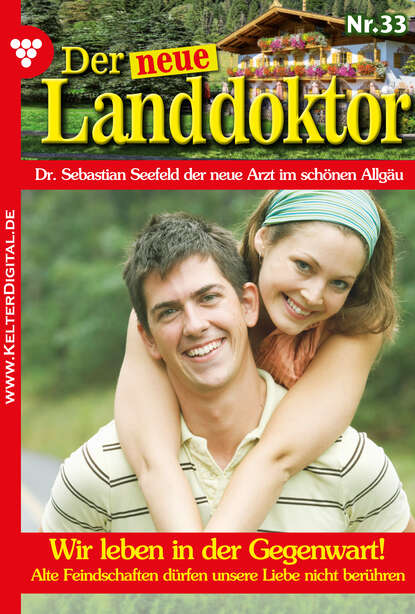 Фото - Tessa Hofreiter Der neue Landdoktor 33 – Arztroman tessa hofreiter der neue landdoktor 72 – arztroman