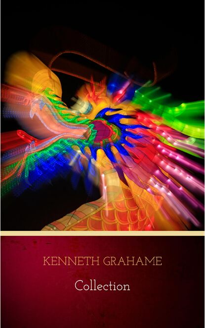 Kenneth Grahame Kenneth Grahame: Collection (The Golden Age, Dream Days, The Reluctant Dragon, The Wind in the Willows) kenneth king writing in motion