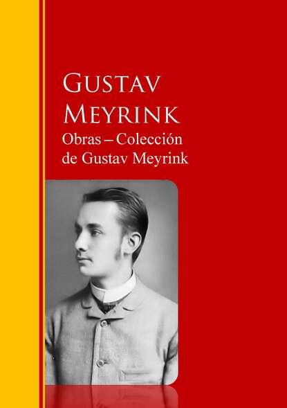 Фото - Gustav Meyrink Obras ─ Colección de Gustav Meyrink gustav scharlach vom jungen bismarck