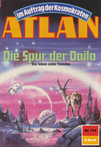 Harvey Patton Atlan 714: Die Spur der Daila