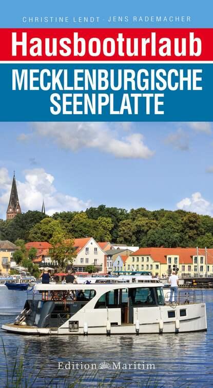 Christine Lendt Hausbooturlaub Mecklenburgische Seenplatte недорого