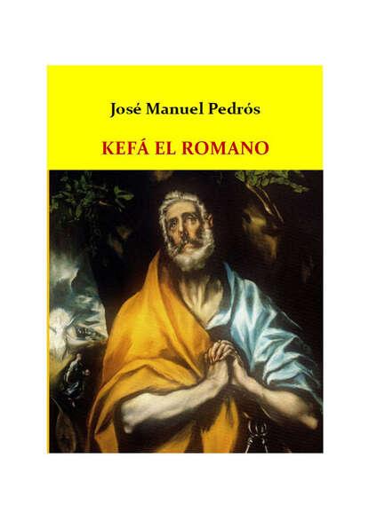 Фото - José Manuel Pedrós Garcia Kefá el romano josé manuel gonzález hernández genes desde el mismo sitio