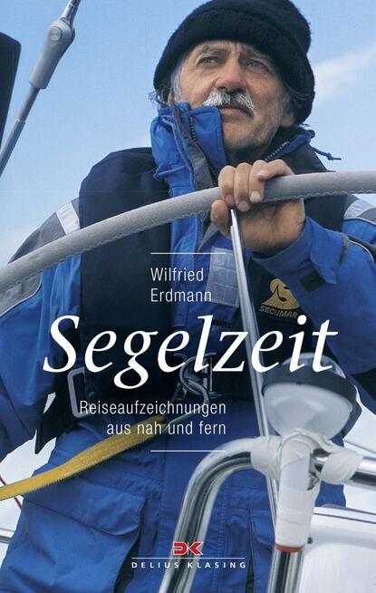 Wilfried Erdmann Segelzeit wilfried erdmann segelzeit
