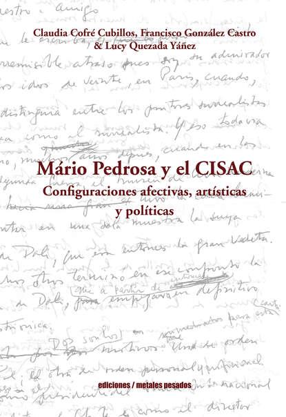 Francisco González Castro Mario Pedrosa y el CISAC germán muñoz gonzález jóvenes culturas y poderes