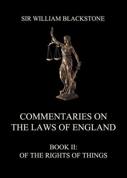 Sir William Blackstone Commentaries on the Laws of England stephen henry john 1787 1864 stephen s commentaries on the laws of england volume 4