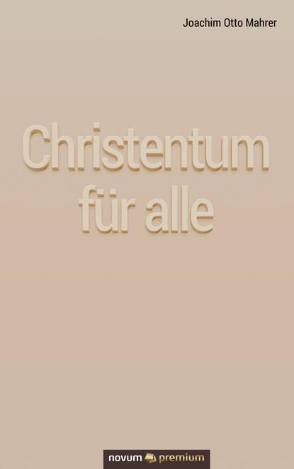 Joachim Otto Mahrer Christentum für alle otto joachim christoph schwarz folge 5 horror am teufelstisch