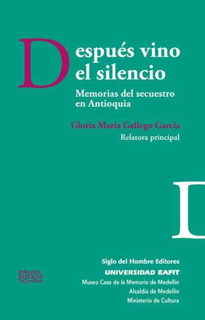Gloria María Gallego García Después vino el silencio mercedes gallego nayeli el regalo del duque