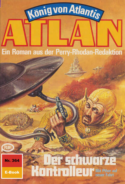 Atlan 364: Der schwarze Kontrolleur фото