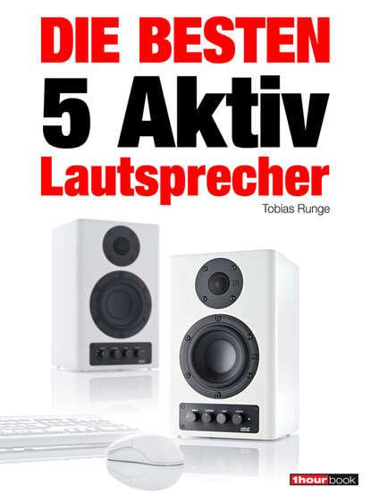 tobias runge die besten 5 usb plattenspieler Tobias Runge Die besten 5 Aktiv-Lautsprecher