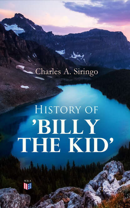 Charles A. Siringo History of 'Billy the Kid' charles taliaferro a brief history of the soul