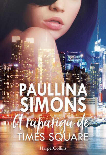 Paullina Simons A rapariga de Times Square недорого