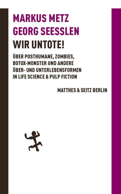 Georg Seeßlen Wir Untote gerlis zillgens coffeeshop 1 04 der untote