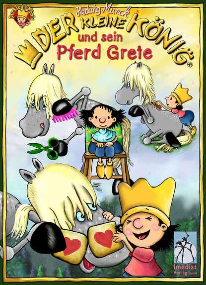 Hedwig Munck Der kleine König und sein Pferd Grete munck hedwig der kleine konig will keinen kuss
