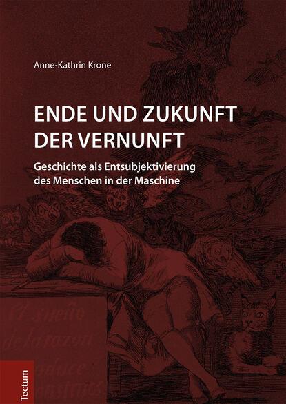 Anne-Kathrin Krone Ende und Zukunft der Vernunft luisa neubauer vom ende der klimakrise eine geschichte unserer zukunft ungekürzt