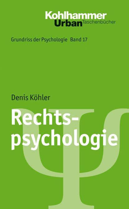 Фото - Denis Köhler Rechtspsychologie werner köhler crinellis kalter schatten