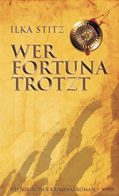 Ilka Stitz Wer Fortuna trotzt недорого