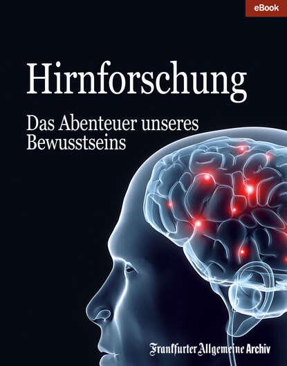 Фото - Frankfurter Allgemeine Archiv Hirnforschung frankfurter allgemeine archiv ostsee