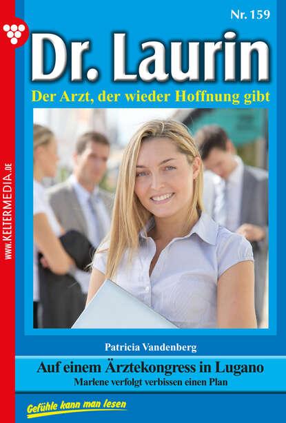 Patricia Vandenberg Dr. Laurin 159 – Arztroman недорого