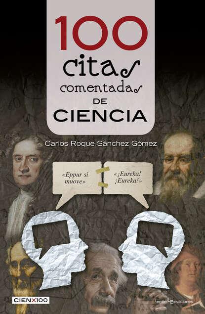 Carlos Roque Sánchez Gómez 100 citas comentadas de ciencia josé carlos dextre flores ciencia contable visión y perspectiva