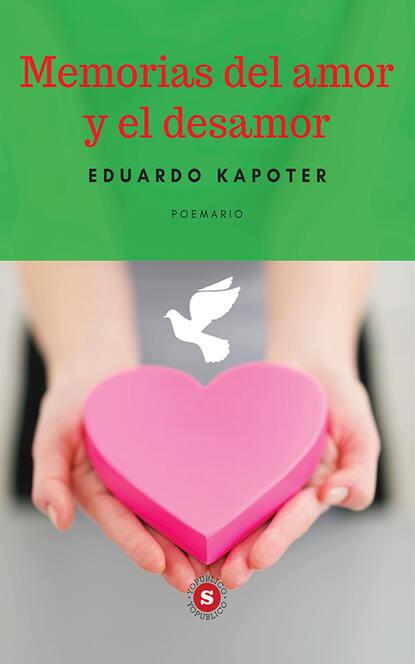 Eduardo Kapoter Memorias del amor y el desamor cormac burke luces y sombras del amor