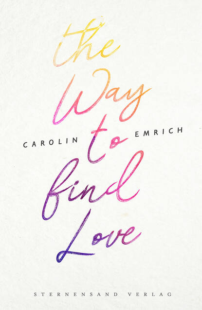 Carolin Emrich The way to find love: Mareike & Basti dorothea hamm carolin wubbels moments of love flowers and decorations