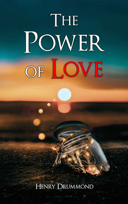 Фото - Henry Drummond The Power of Love henry drummond henry drummond ultimate collection